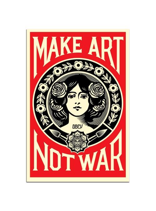 OBEY - Make Art Not War